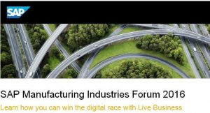 SAP Manufacturing Industries Forum 2016